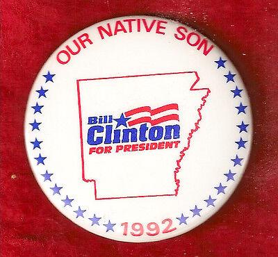 "EARLY  1992 ARKANSAS BILL CLINTON CAMPAIGN PINBACK /"" OUR FAVORITE SON/"""