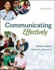 Communicating Effectively by II  Richard L. Weaver, Saundra Hybels (Paperback, 2014)