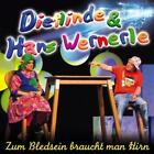 Zum Bledsein braucht man Hirn von Dietlinde & Hans Wernerle (2011)
