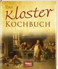 Das Kloster Kochbuch (2013, Gebundene Ausgabe)
