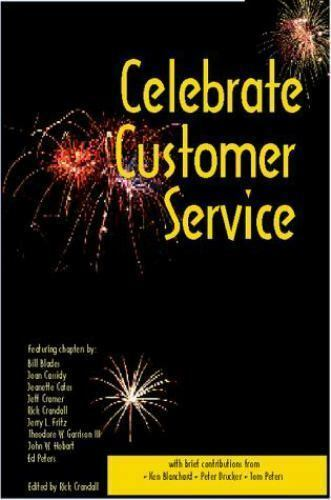 Celebrate Customer Service by Crandall, Rick
