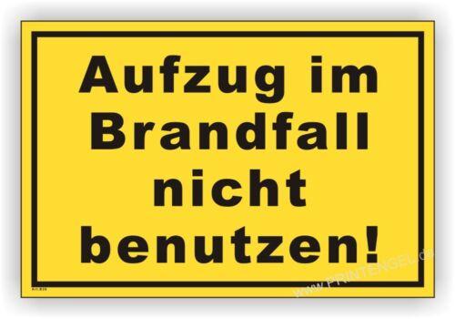 Schild,Baustelle,Bauschild,Hinweisschild Aufzug im Brandfall nicht benutzen B26
