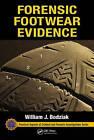 Forensic Footwear Evidence by William J. Bodziak (Hardback, 2016)
