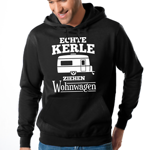 ECHTE-KERLE-ZIEHEN-WOHNWAGEN-Camper-Camping-Urlaub-Spass-Kapuzenpullover-Hoodie