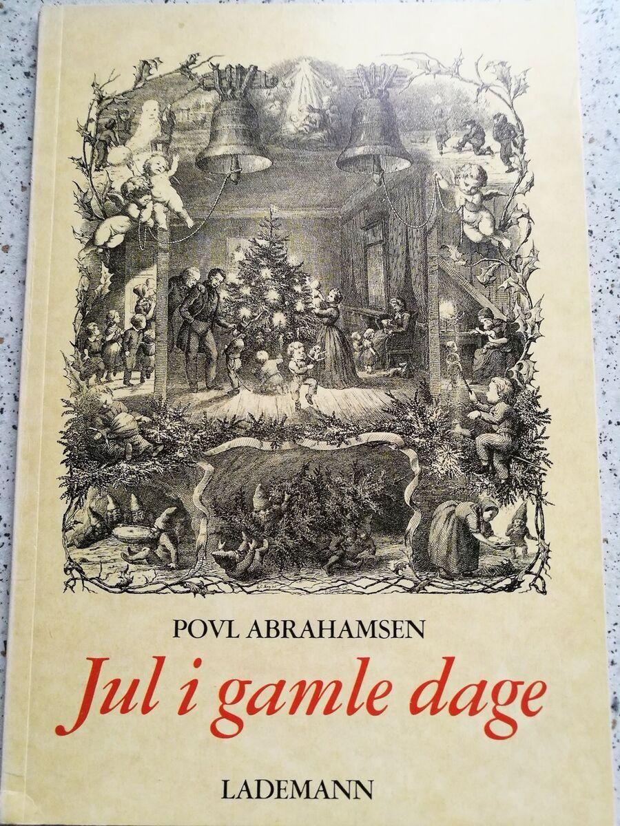 Jul I Gamle Dage Poul Abrahamsen Dbadk Køb Og Salg Af Nyt Og