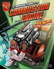 The Amazing Story of the Combustion Engine by Mari Bolte (Hardback, 2013)