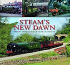 Steam's New Dawn by Robin Jones (Hardback, 2011)