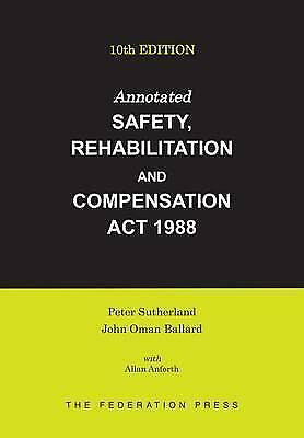 1 of 1 - Annotated Safety, Rehabilitation and Compensation Act 1988 10E by John Oman