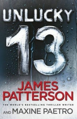 1 of 1 - UNLUCKY 13 (Women's Murder Club) by JAMES PATTERSON - GOOD CONDITION