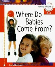 Where Do Babies Come from? Learning about Sex Series Vol. 2 by Ruth Hummel...