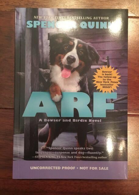 Arf A Bowser And Birdie Novel By Spencer Quinn 2016 Hardcover