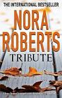 Tribute by Nora Roberts (Paperback, 2009)