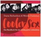 Cooler Sex von Diana Richardson und Wendy Doeleman (2015, Taschenbuch)
