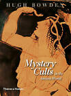 Mystery Cults in the Ancient World by Hugh Bowden (Hardback, 2010)