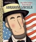 My Little Golden Book About Abraham Lincoln by Bonnie Bader, Viviana Garofoli (Hardback, 2016)