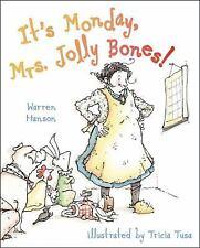 It's Monday, Mrs. Jolly Bones!, Hanson, Warren, Good Condition, Book