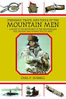 Firearms, Traps, & Tools of the Mountain Men  : A Guide to the Equipment of the Trappers and Fur Traders Who Opened the Old West by Carl P Russell (Paperback / softback, 2010)