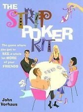 The Strip Poker Kit: The Game Where You Get to See a Whole Lot More of Your Frie