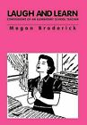 Laugh and Learn - Confessions of an Elementary School Teacher by Megan Broderick (Hardback, 2011)