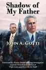 Shadow of My Father by John A Gotti (Paperback / softback, 2015)