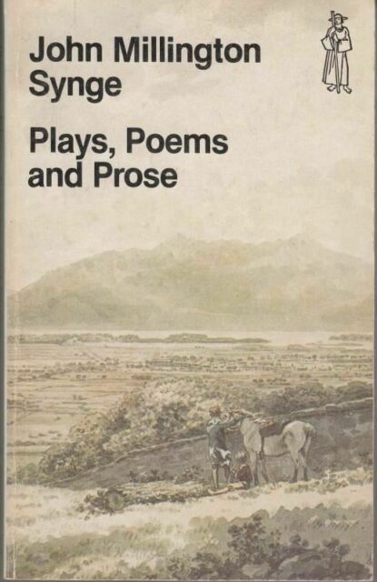Plays, Poems and Prose (Everyman Paperbacks) : John Millington Synge