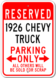 1926 26 CHEVY TRUCK Parking Sign