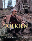 J.R.R.Tolkien: The Man Who Created  The Lord of the Rings by Michael Coren (Hardback, 2001)