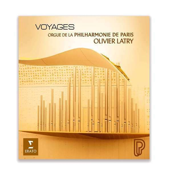 Olivier Latry - Voyages Nuevo CD