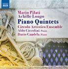 Mario Pilati, Achille Long: Piano Quintets (2011)
