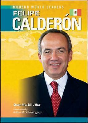 Felipe Calderon (Modern World Leaders), Susan Muaddi Darraj, New Book