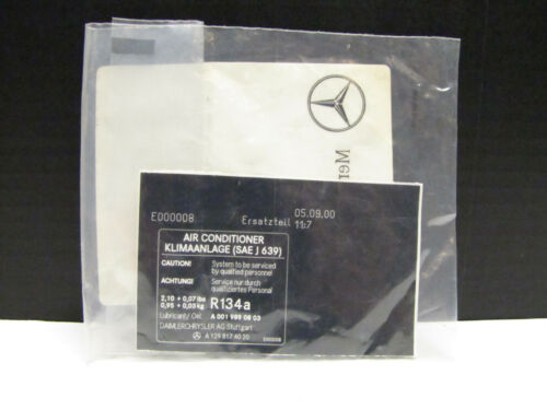 R129 W202 OEM Mercedes Benz Refrigerant Guide Sign Sticker R134 Warning Label