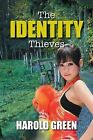 The Identity Thieves by Harold Green (Paperback / softback, 2013)