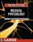 Medical Physiology the Big Picture by Jonathan D. Kibble, Colby Ray Halsey (Paperback, 2009)