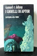 Samuel R. Delany I GIOIELLI DI APTOR - Fantacollana Nord 1973