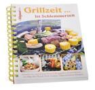 Grillzeit . . . ist Schlemmerzeit (2010, Taschenbuch)
