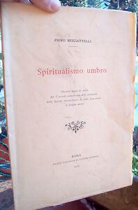 1905-SPRITUALISMO-UMBRO-AD-ASSISI-DI-PIERO-MISCIATTELLI-DA-FIRENZE-AUTOGRAFO