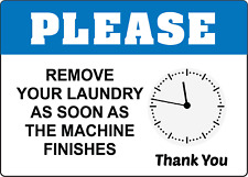 Remove Your Laundry As Soon As The Machine Finishes Adhesive Vinyl Sign Decal