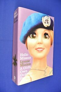 HELLO-MISSUS-Lynne-Minion-A-GIRL-039-S-OWN-GUIDE-TO-FOREIGN-AFFAIRS-East-Timor-Book
