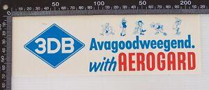 VINTAGE-3DB-RADIO-AUSTRALIA-AVAGOODWEEGEND-AEROGARD-ADVERTISING-PROMO-STICKER