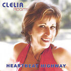 Heartbeat Highway by Clelia Adams (CD, Jan-2005, (Independently by Label))
