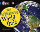 The Ultimate World Quiz: Band 16/Sapphire by Claire Llewellyn (Mixed media product, 2008)