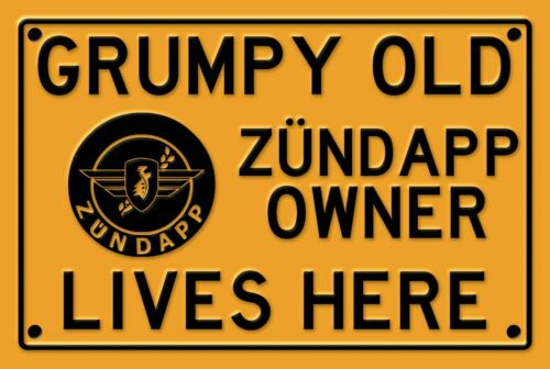 man cave Grumpy old Zündapp owner lives here sign for garage