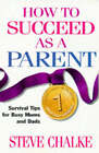 How to Succeed as a Parent by Steve Chalke (Paperback, 1997)