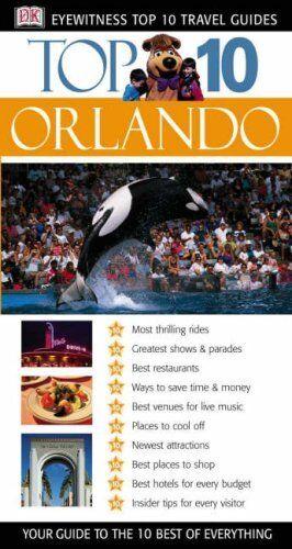 Orlando (DK Eyewitness Top 10 Travel Guide) By Christina Park, Richard Grula, J