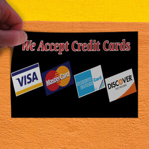 image relating to We Accept Credit Cards Printable Sign named Information and facts regarding Decal Sticker We Settle for Credit score Playing cards #1 Style and design B Workplace Out of doors Retail outlet Signal
