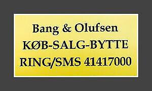 BANG & OLUFSEN B&O KØBES/SÆLGES - NYERE - MAX 2...