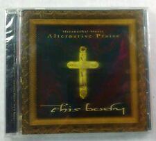 Alternative Praise - This Body (CD, 1998, Maranatha) *BRAND NEW* XIAN ROCK Music