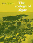 The Ecology of Algae by F. E. Round (Paperback, 1984)