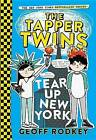 The Tapper Twins Tear Up New York by Geoff Rodkey (Paperback / softback, 2016)