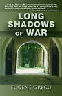 Long Shadows of War by Eugene Grecu (Paperback, 2006)